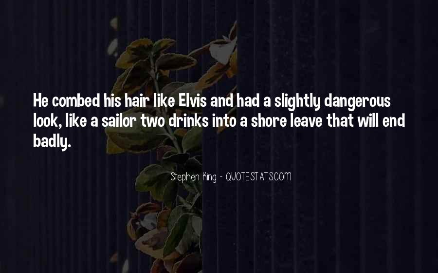He Will Leave Quotes #153340