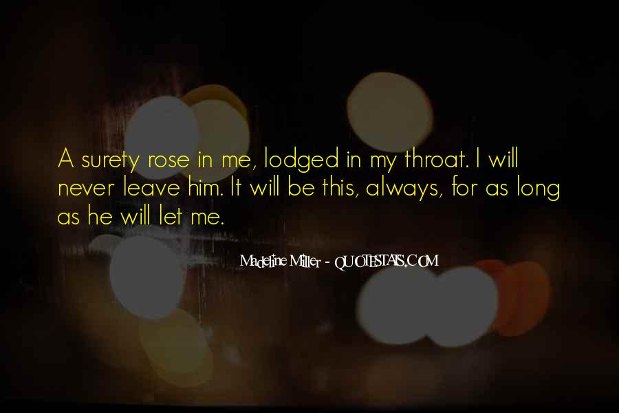 He Will Leave Quotes #300365