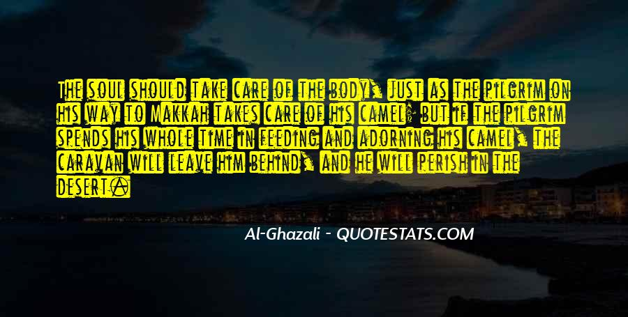 He Will Leave Quotes #347129