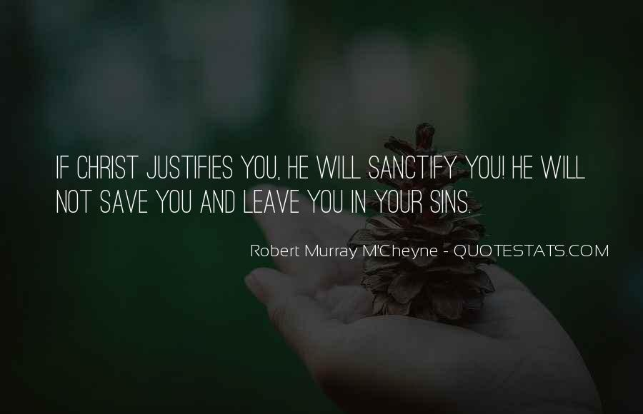 He Will Leave Quotes #48320