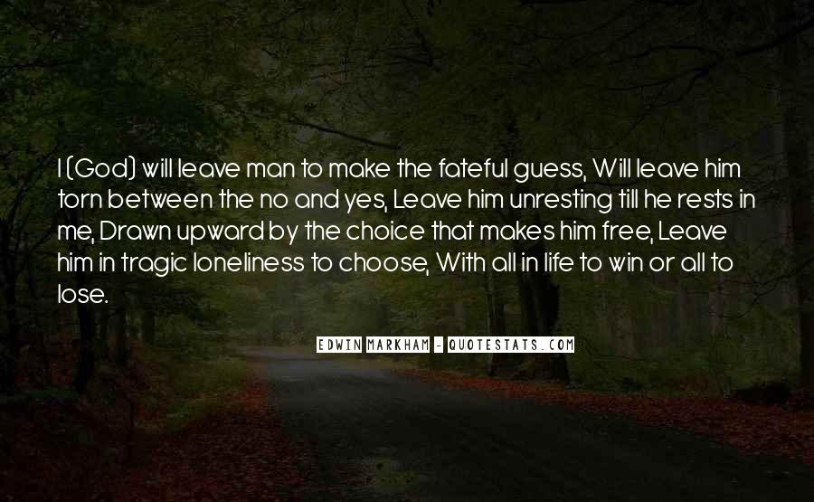 He Will Leave Quotes #49084