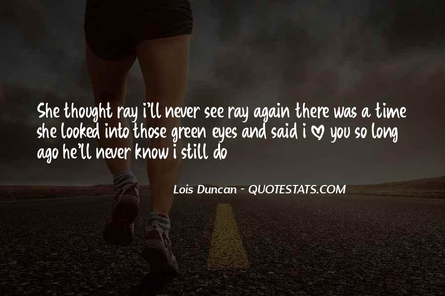 He'll Never Love You Quotes #166905