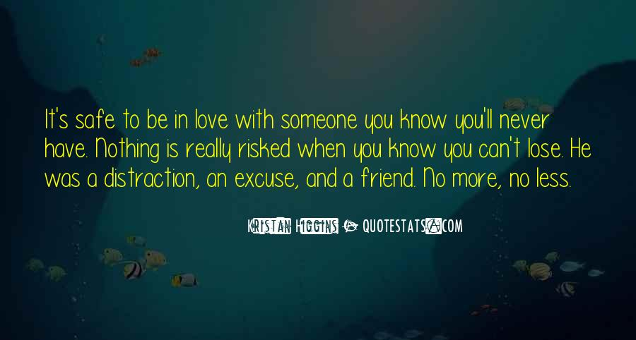 He'll Never Love You Quotes #1754816