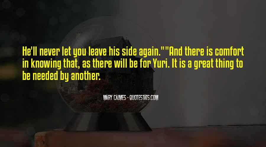 He'll Never Love You Quotes #1774536