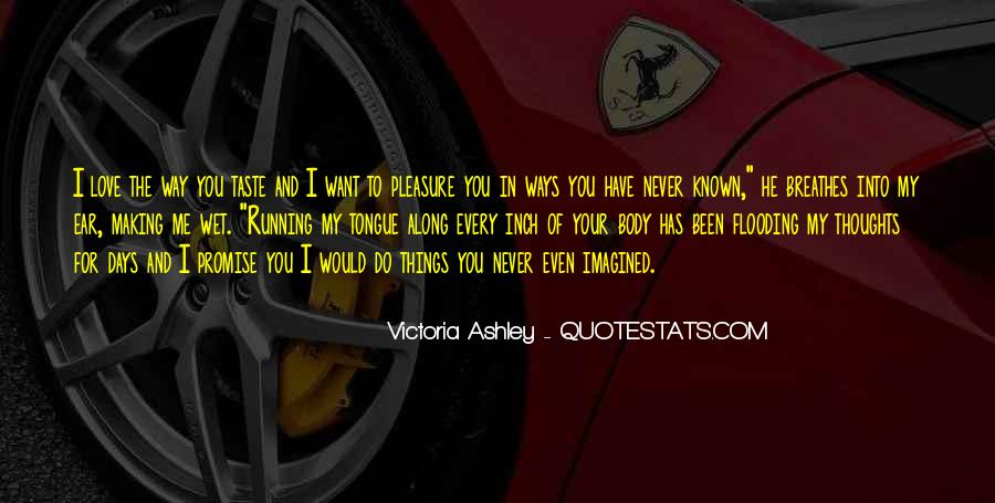 He'll Never Love You Quotes #224828