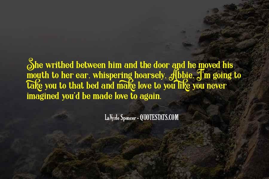 He'll Never Love You Quotes #92724