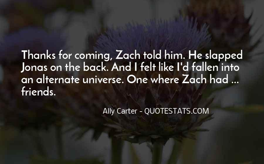 He's Coming Back Quotes #1016218