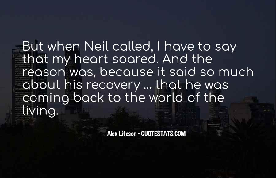 He's Coming Back Quotes #1181824