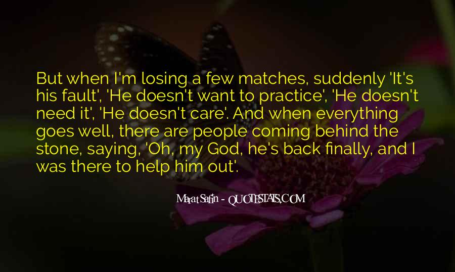 He's Coming Back Quotes #1191119