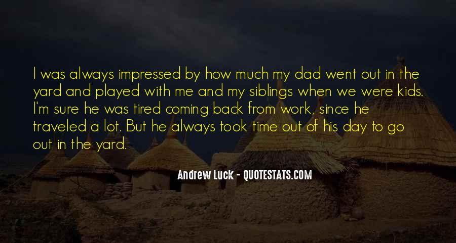 He's Coming Back Quotes #1219537