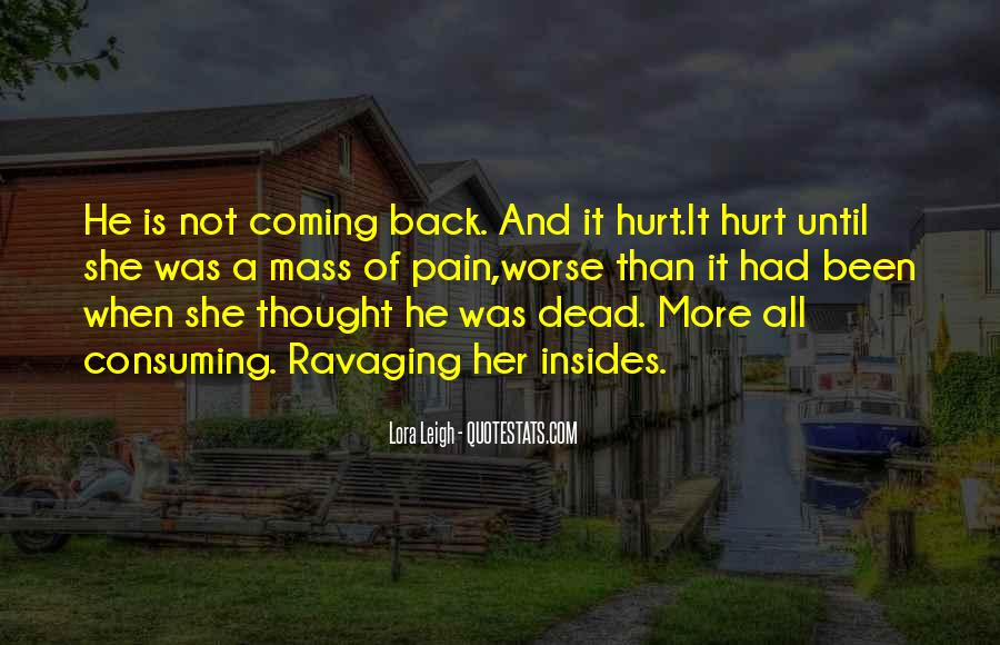 He's Coming Back Quotes #1220691