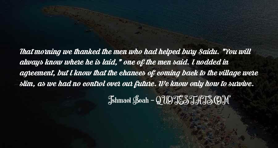 He's Coming Back Quotes #1249666