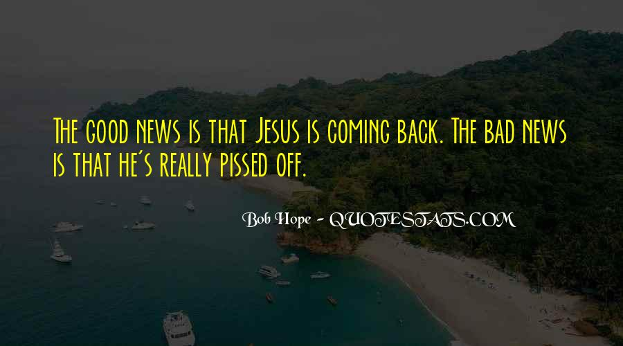 He's Coming Back Quotes #1373357