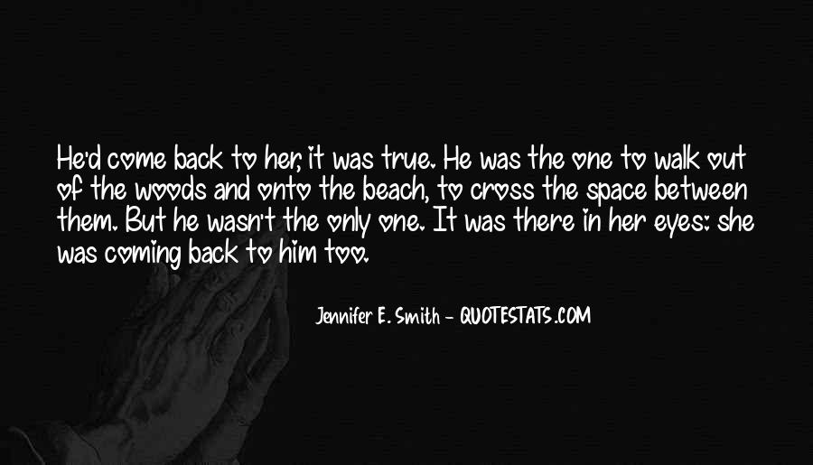 He's Coming Back Quotes #1426976