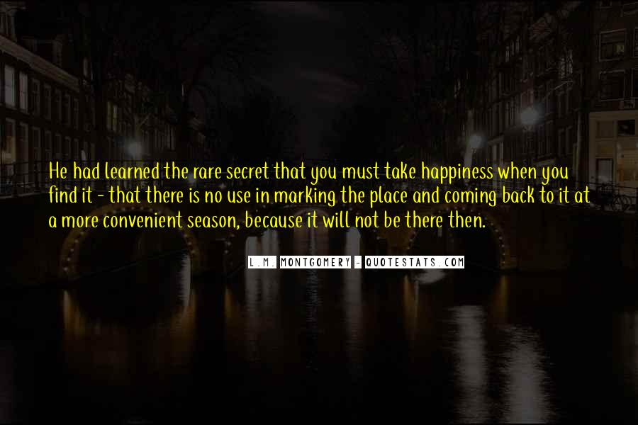 He's Coming Back Quotes #1494207