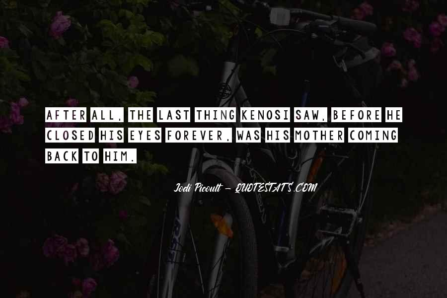 He's Coming Back Quotes #1677872