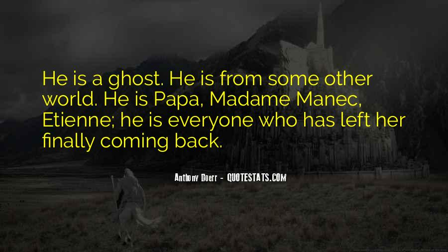 He's Coming Back Quotes #235023