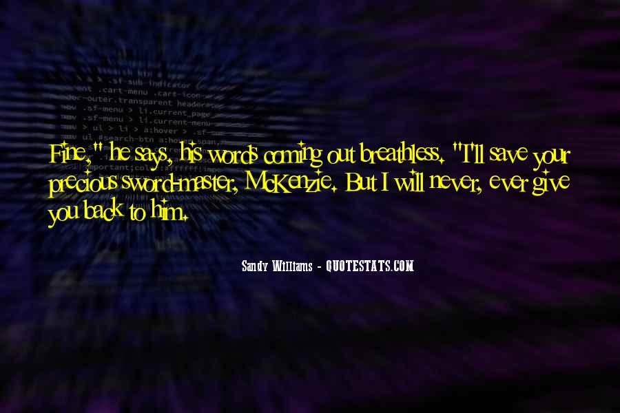 He's Coming Back Quotes #595349