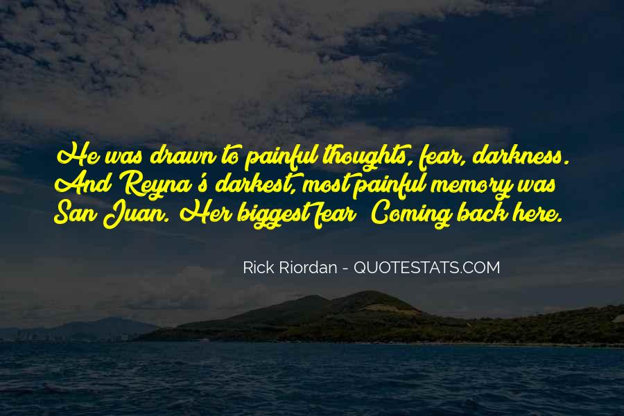 He's Coming Back Quotes #608639