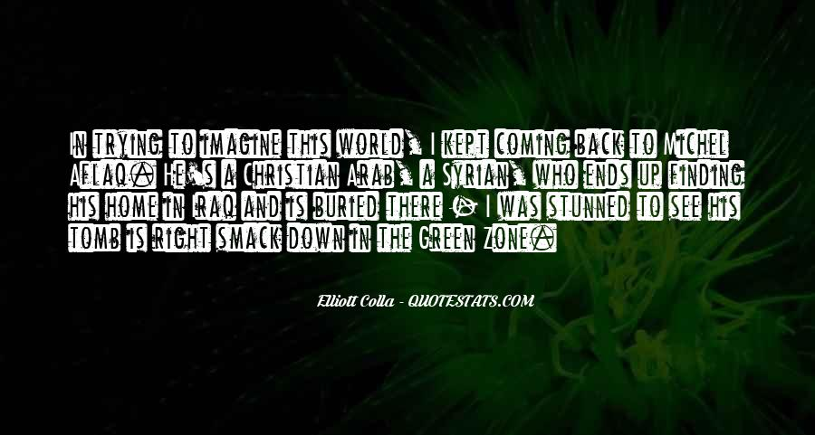 He's Coming Back Quotes #679662