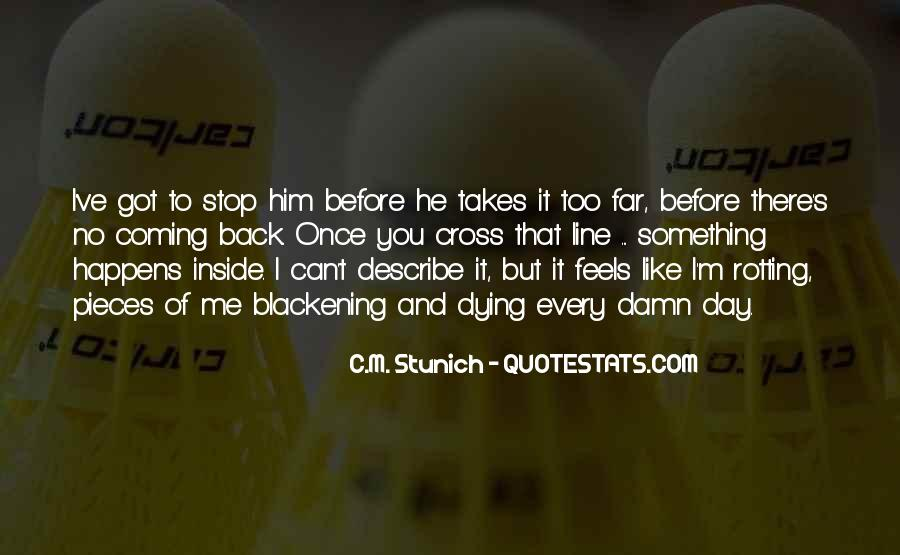 He's Coming Back Quotes #851692