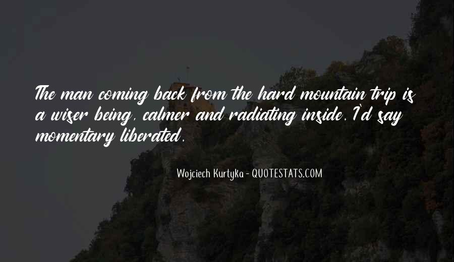 He's Coming Back Quotes #944706