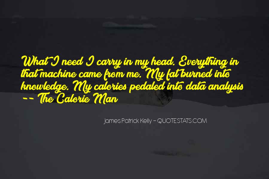 He's Everything I Want He's Everything I Need Quotes #16191