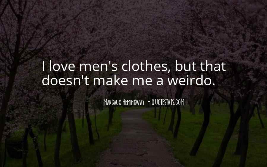 He's My Weirdo Quotes #102506