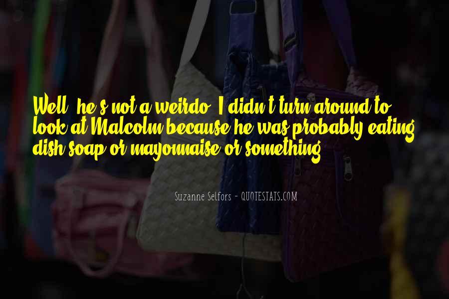 He's My Weirdo Quotes #158081
