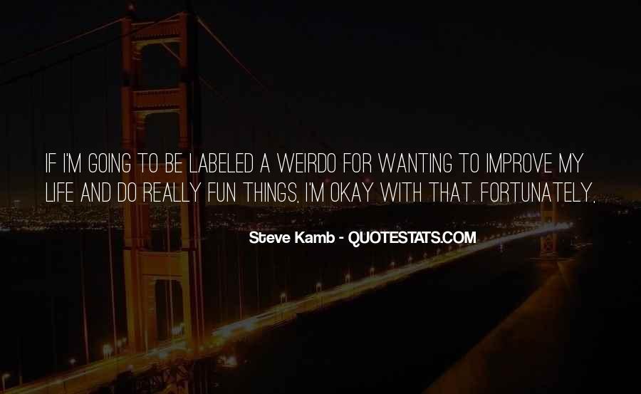He's My Weirdo Quotes #209048