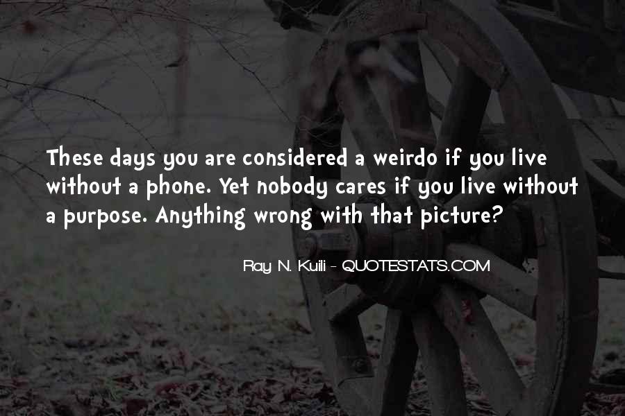 He's My Weirdo Quotes #34332