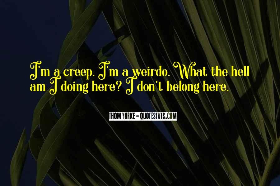 He's My Weirdo Quotes #480849