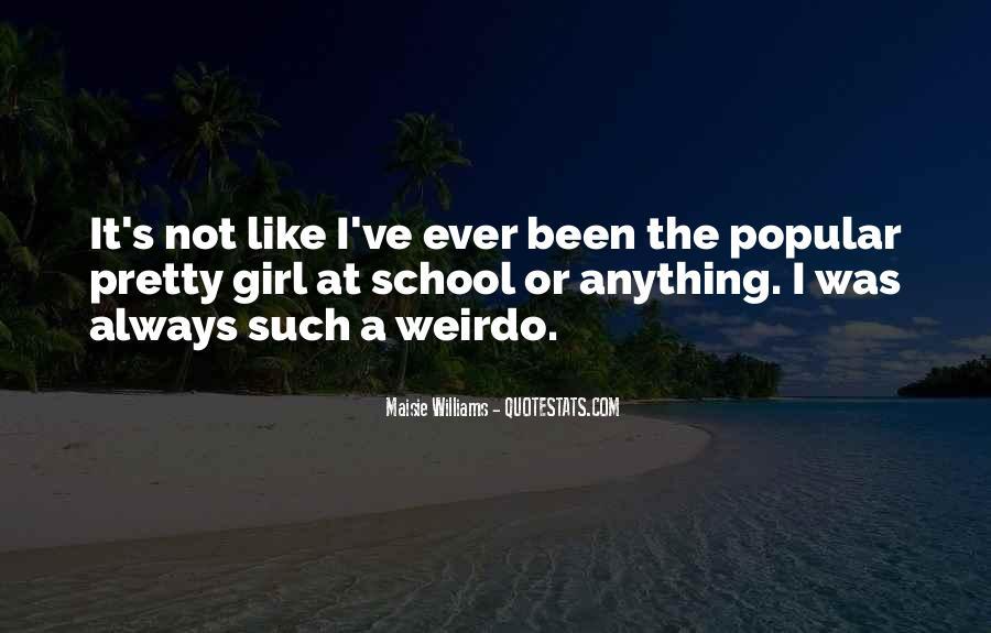 He's My Weirdo Quotes #512000