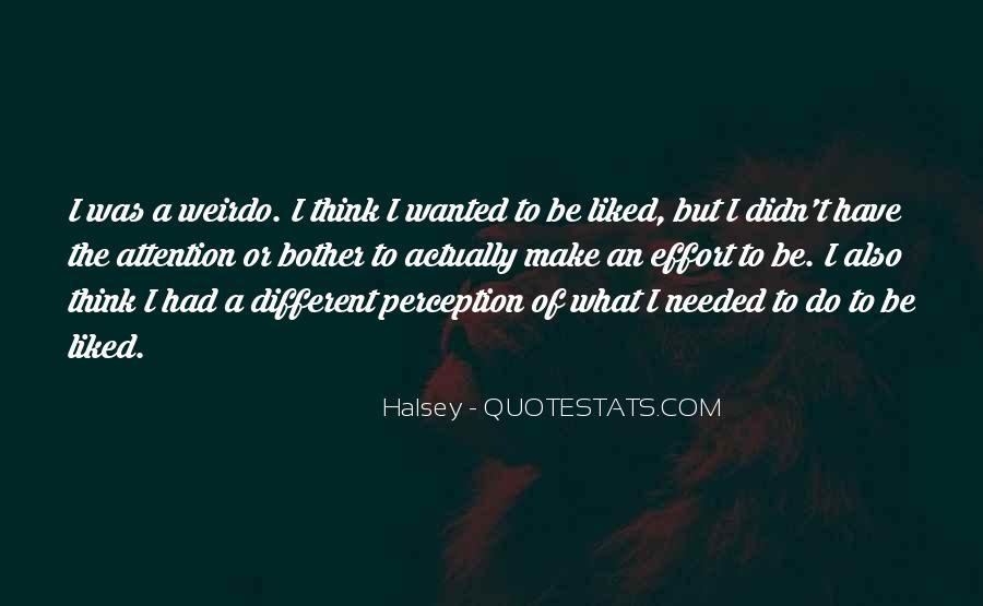 He's My Weirdo Quotes #526474