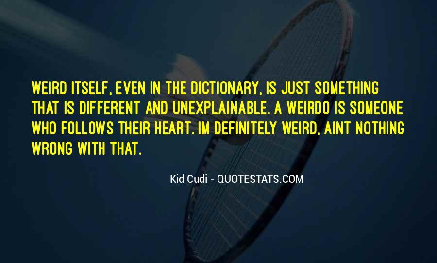 He's My Weirdo Quotes #533895