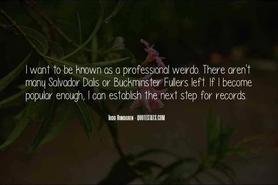 He's My Weirdo Quotes #93496