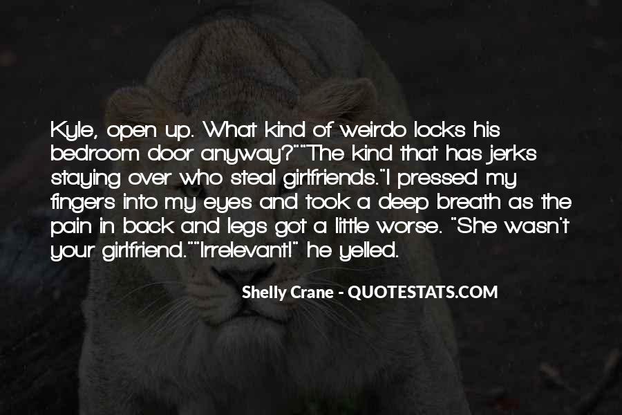 He's My Weirdo Quotes #975854