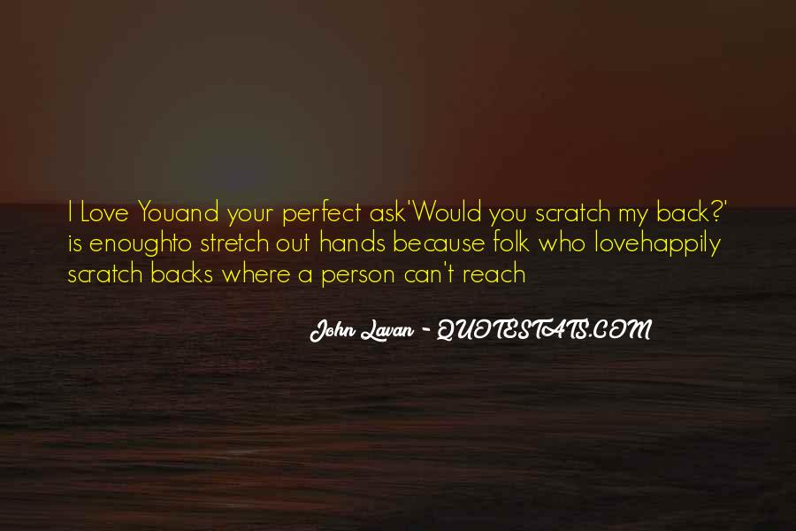 He's Not Perfect But He's Perfect For Me Quotes #2345