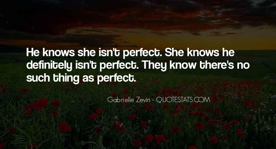 He's Not Perfect But He's Perfect For Me Quotes #5396