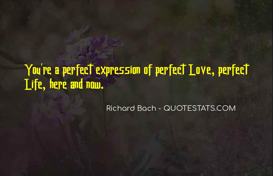 He's Not Perfect But He's Perfect For Me Quotes #6853