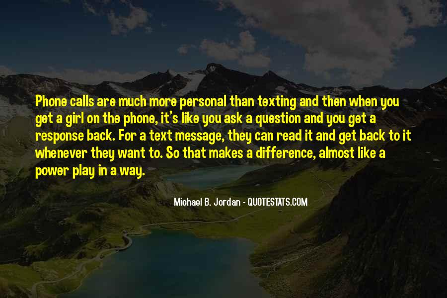 He's Not Texting Back Quotes #550063
