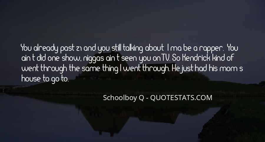 He's One Of A Kind Quotes #1607218