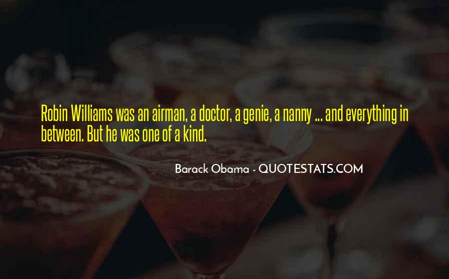 He's One Of A Kind Quotes #318007