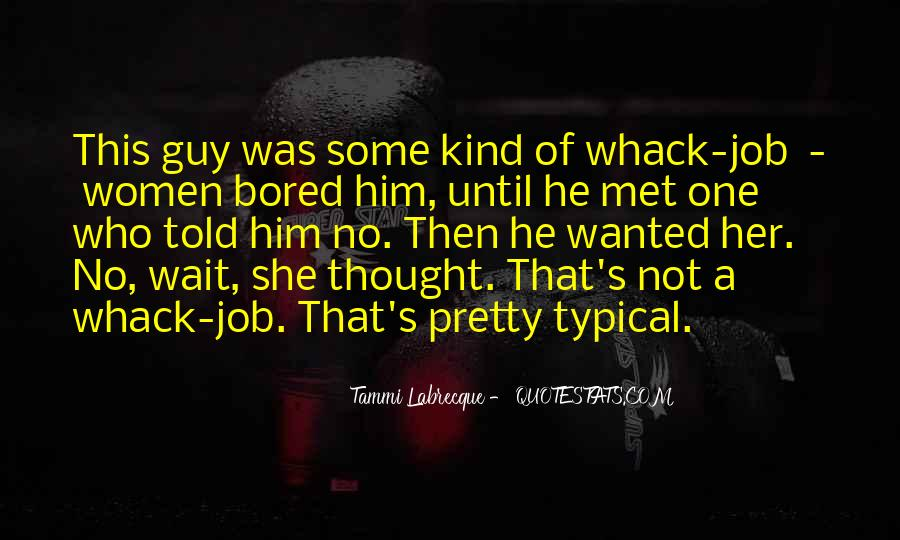 He's One Of A Kind Quotes #541283