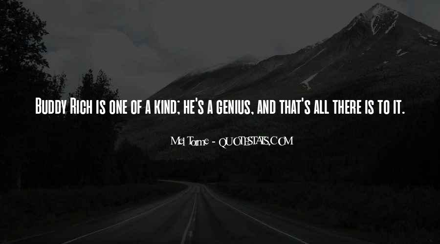 He's One Of A Kind Quotes #680920
