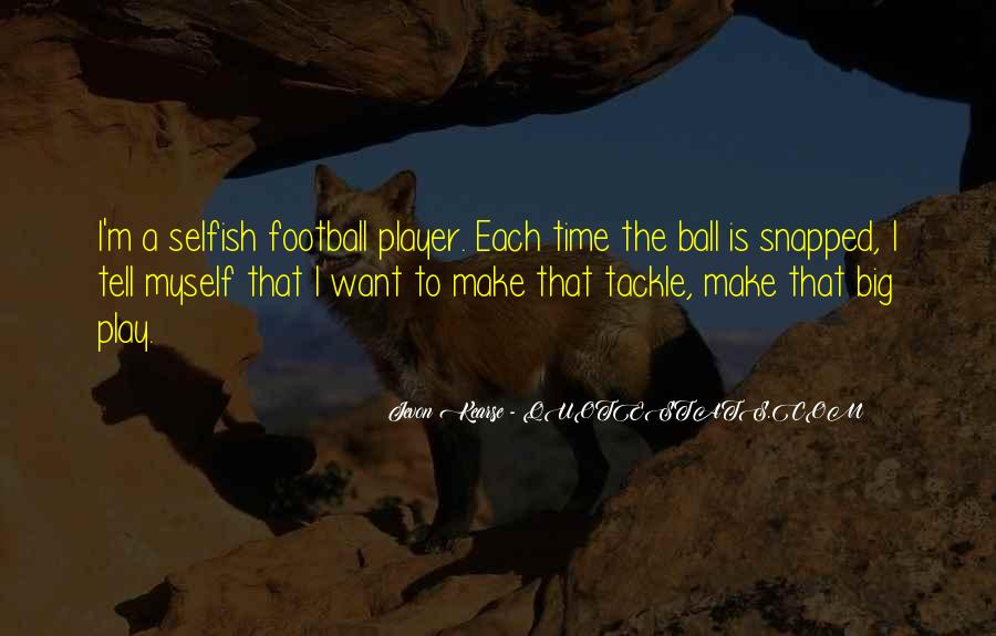 He's Such A Player Quotes #3853