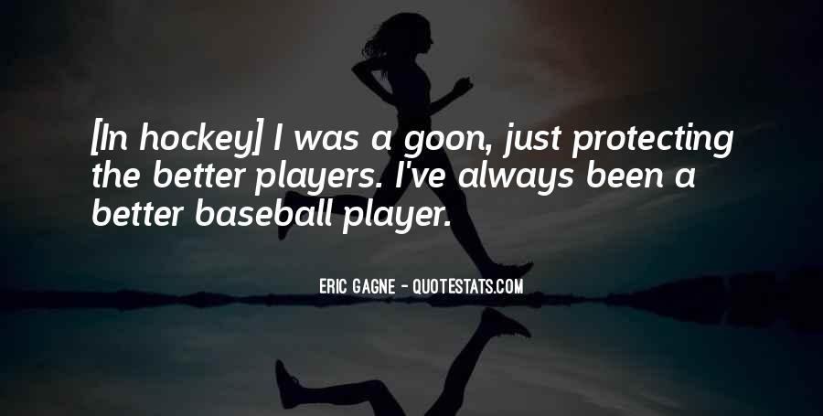 He's Such A Player Quotes #5062