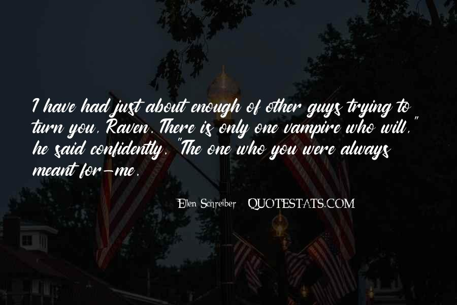 He's The Only One For Me Quotes #1445945