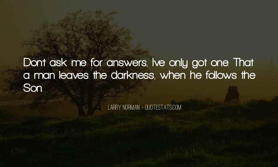 He's The Only One For Me Quotes #1678561