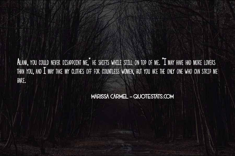 He's The Only One For Me Quotes #266063